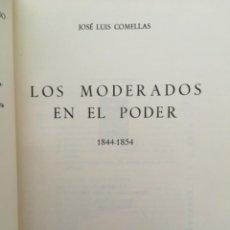 Libros de segunda mano: LOS MODERADOS EN EL PODER 1844 1854, JOSE LUIS COMELLAS. Lote 213935355