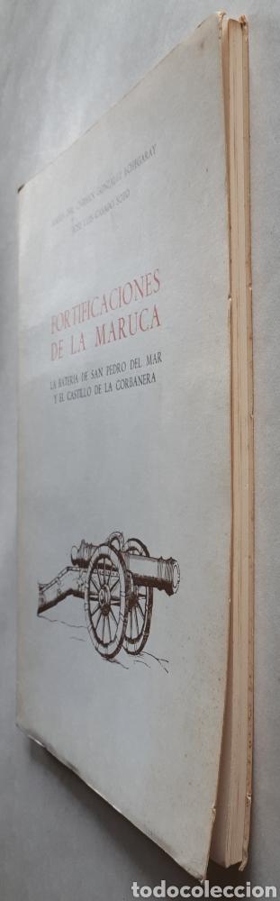 Libros de segunda mano: FORTIFICACIONES DE LA MARUCA. La Batería de San Pedro del Mar y el Castillo de la Corbanera. 1977 - Foto 5 - 214013135