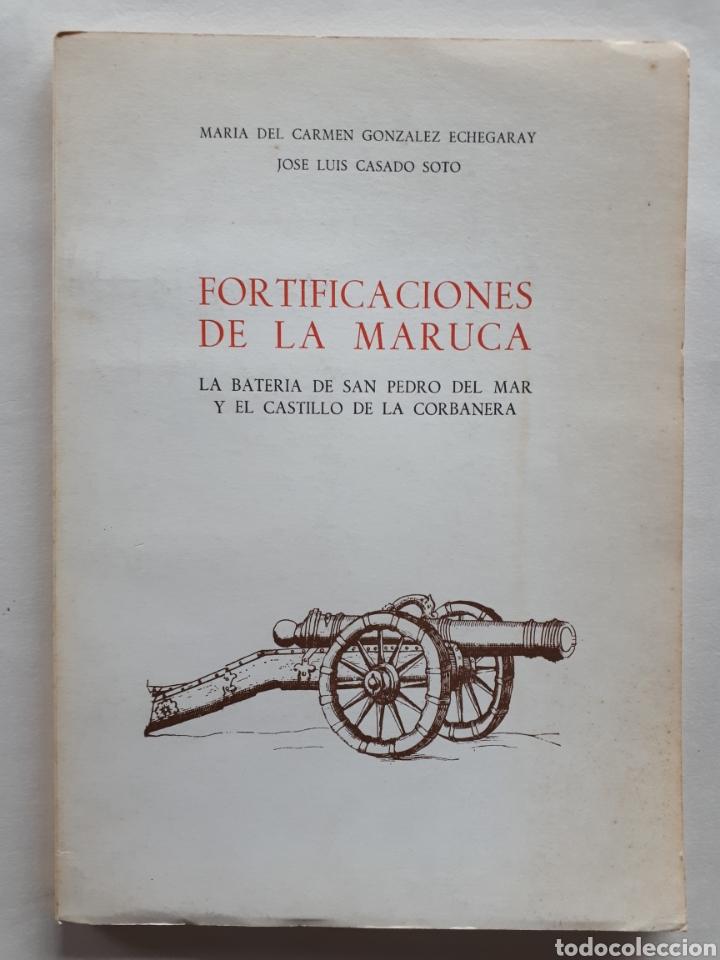 FORTIFICACIONES DE LA MARUCA. LA BATERÍA DE SAN PEDRO DEL MAR Y EL CASTILLO DE LA CORBANERA. 1977 (Libros de Segunda Mano - Historia Moderna)