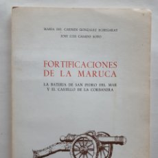 Libros de segunda mano: FORTIFICACIONES DE LA MARUCA. LA BATERÍA DE SAN PEDRO DEL MAR Y EL CASTILLO DE LA CORBANERA. 1977. Lote 214013135