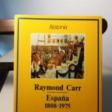 Libros de segunda mano: RAYMOND CARR/ ESPAÑA 1808-1975/ ARIEL, 1992. Lote 214027427