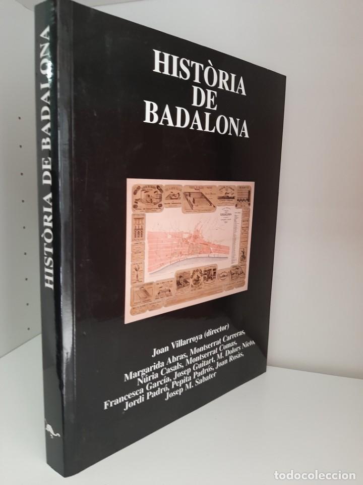 HISTORIA DE BADALONA, JOAN VILLARROLLA Y OTROS, HISTORIA / HISTORY, MUSEU DE BADALONA, 1999 (Libros de Segunda Mano - Historia Moderna)