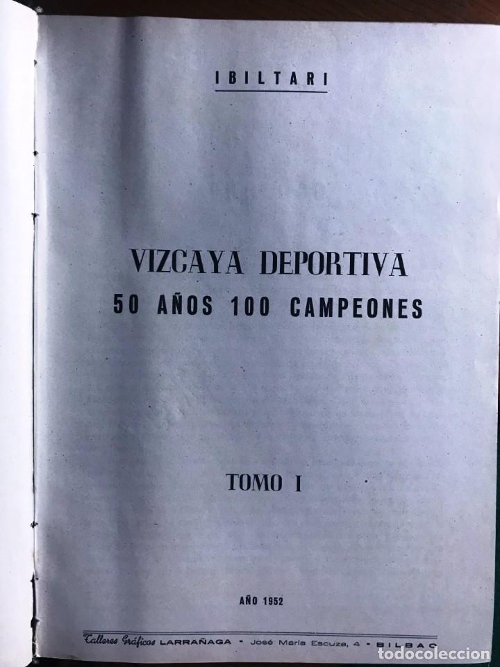 VIZCAYA DEPORTIVA. 50 AÑOS 100 CAMPEONES. 1952 (Libros de Segunda Mano - Historia Moderna)