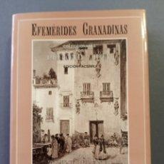 Libros de segunda mano: LIBRO EFEMÉRIDES GRANADINAS LUIS MORELL Y TERRY EDICIÓN FACSÍMIL. Lote 214872233