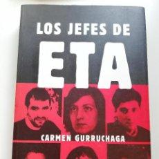 Libros de segunda mano: LOS JEFES DE ETA (CARMEN GURRUCHAGA). Lote 214908231