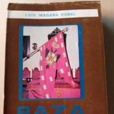 Libros de segunda mano: BAZA HISTORICA LUIS MAGAÑA BISBAL TOMO I, 1978, GRANADA. Lote 214936685