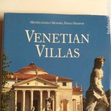 Libros de segunda mano: VENETIAN VILLAS MICHELANGELO MURARO PAOLO MARTON . HISTORIA ARTE XVI. Lote 215413497