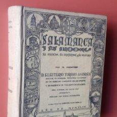 Libros de segunda mano: SALAMANCA Y SUS ALREDEDORES - TORIBIO ANDRÉS - 1944 - ILUSTRADO FOTOGRAFÍAS. Lote 215482213