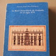 Libros de segunda mano: LA REAL CHANCILLERÍA DE GRANADA EN EL S XVI ANTONIO ÁNGEL RUIZ GRANADA 1987. Lote 215653036