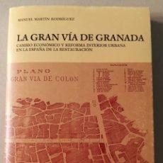 Libros de segunda mano: LA GRAN VÍA DE COLÓN MANUEL MARTÍN RODRÍGUEZ CAJA GENERAL 1986. Lote 215655997
