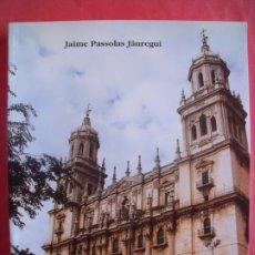 Libros de segunda mano: JAIME PASSOLAS JAUREGUI.-JAEN.-CAPITAL DEL SANTO REINO.-JAEN.-AÑO 1998.. Lote 216723902