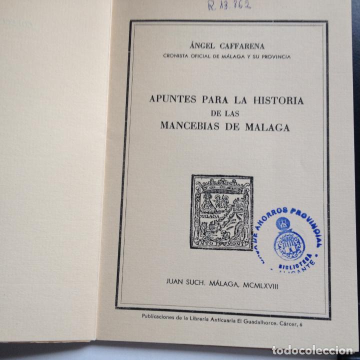 Libros de segunda mano: APUNTES PARA LA HISTORIA DE LAS MANCERIAS DE MALAGA -AUTOR A. CAFFARENA - CONSTA DE 250 EJEMP. 208 - Foto 3 - 217087377