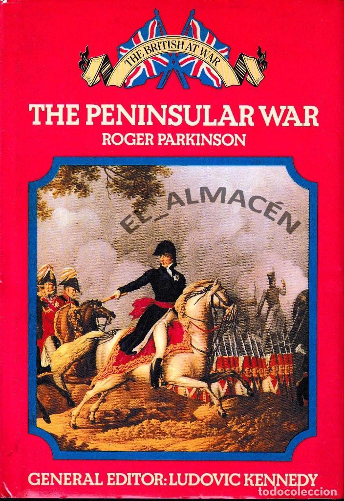 THE PENINSULAR WAR (ROGER PARKINSON) 1973 (Libros de Segunda Mano - Historia Moderna)
