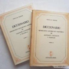 Libros de segunda mano: PASCUAL MADOZ: DICCIONARIO GEOGRÁFICO-ESTADÍSTICO-HISTÓRICO DE ALICANTE, CASTELLÓN Y VALENCIA. Lote 217439828