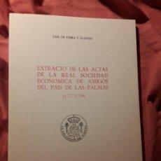Libros de segunda mano: ... REAL SOCIEDAD ECONOMICA DE AMIGOS DEL PAIS DE LAS PALMAS 1777-1790 VIERA Y CLAVIJO CANARIAS. Lote 217810473