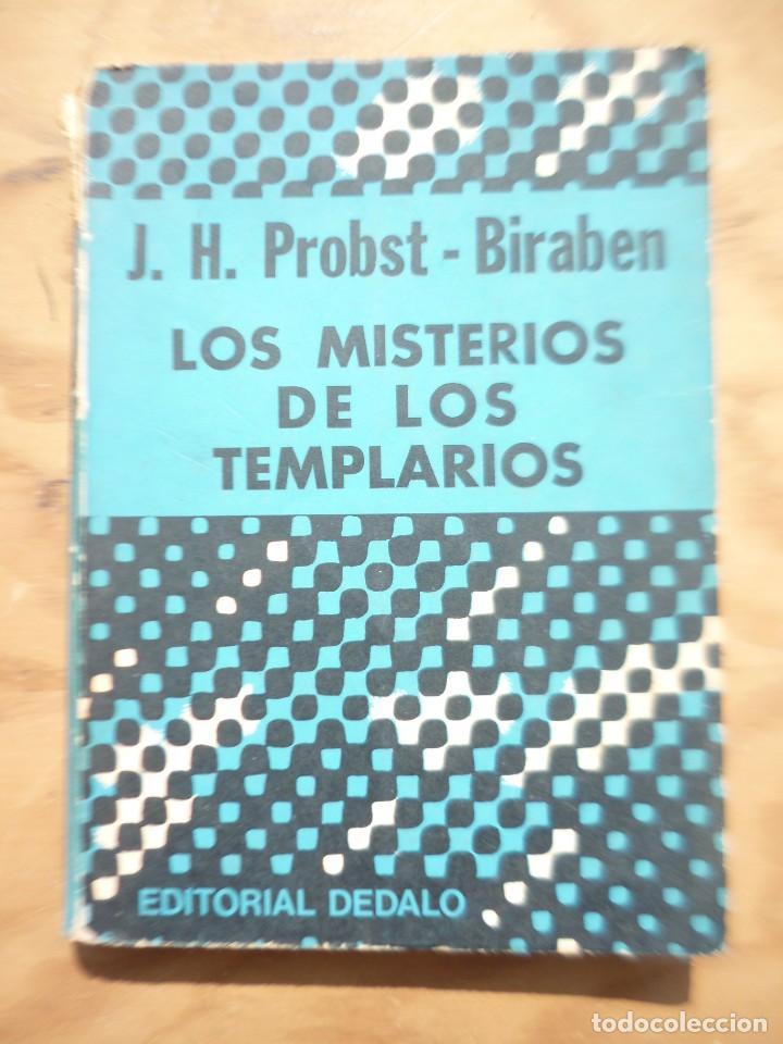 LOS MISTERIOS DE LOS TEMPLARIOS - J.H.PROBST-BIRABEN (Libros de Segunda Mano - Historia Moderna)