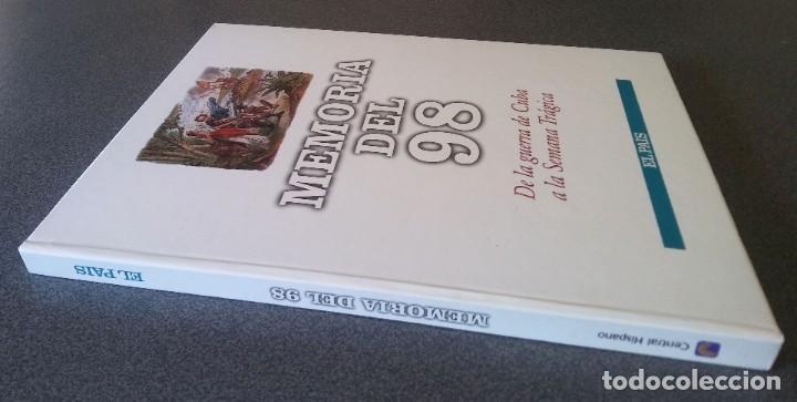Libros de segunda mano: Memoria del 98 De la Guerra de Cuba a la Semana Trágica - Foto 2 - 218074593