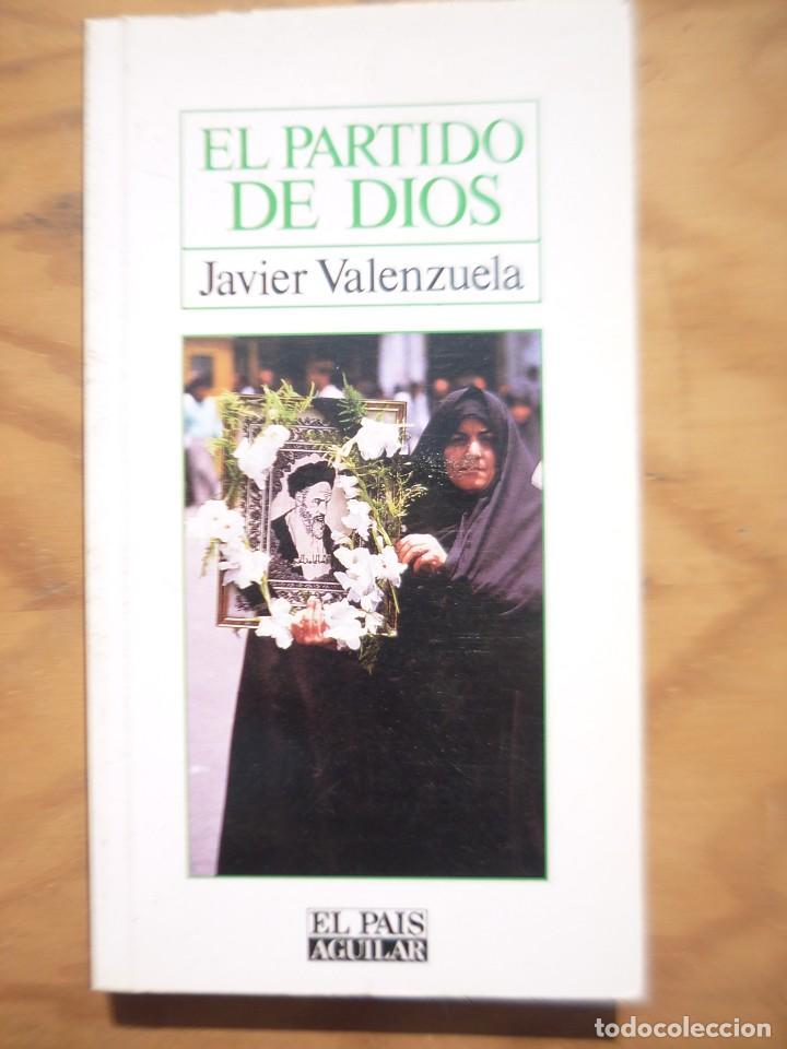 EL PARTIDO DE DIOS - JAVIER VALENZUELA (Libros de Segunda Mano - Historia Moderna)