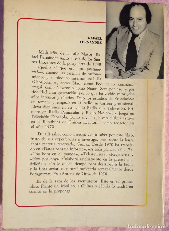 Libros de segunda mano: Guinea, Materia Reservada – Rafael Fernández (Sedmay, 1976) /// ÁFRICA COLONIALISMO COLONIZACIÓN - Foto 2 - 218102303