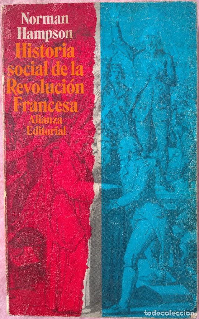 HISTORIA SOCIAL DE LA REVOLUCIÓN FRANCESA – NORMAN HAMPSON (ALIANZA, 1970) /// NAPOLEÓN EUROPA (Libros de Segunda Mano - Historia Moderna)