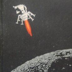 Libros de segunda mano: VIAJE AL MAR DE LA TRANQUILIDAD - HUGO YOUNG,BRYAN SILCOCK,PETER DUNN-PLAZA JANES 1969. Lote 218167191