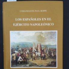Libri di seconda mano: LOS ESPAÑOLES EN EL EJERCITO NAPOLEONICO, COMANDANTE PAUL BOPPE. Lote 218174953