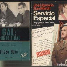 Libros de segunda mano: 2 LIBROS.- GAL PUNTO FINAL Y JOSE IGNACIO SAN MARTIN SERVICIO ESPECIAL.. Lote 218208856
