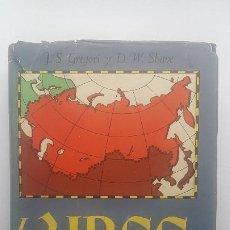 Libros de segunda mano: LA URSS - GEOGRAFÍA ECONÓMICA Y REGIONAL - GREGORI, J S / SHAVE, D V. Lote 218234157