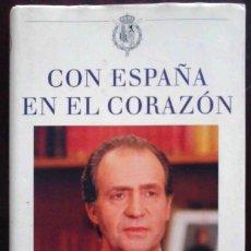 Libros de segunda mano: CON ESPAÑA EN EL CORAZÓN. JUAN CARLOS I. PRIMER DISCURSO Y MENSAJES NAVIDEÑOS. ED. CONMEMORTIVA. Lote 218241678