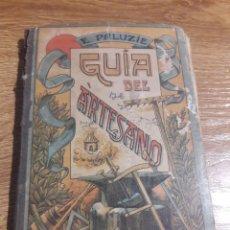 Libros de segunda mano: GUIA DEL ARTESANO. Lote 218256802