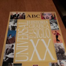 Libros de segunda mano: UNIVERSAL HISTORIA GRÁFICA DEL SIGLO XX. ARGENTARIA.. Lote 218562577
