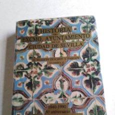 Libros de segunda mano: HISTORIA DEL EXCMO.AYUNTAMIENTO DE LA CIUDAD DE SEVILLA, TOMO 1. Lote 218591115