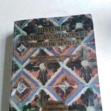 Libros de segunda mano: HISTORIA DEL EXCMO.AYUNTAMIENTO DE LA CIUDAD DE SEVILLA, TOMO 2. Lote 218591442