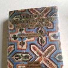 Libros de segunda mano: HISTORIA DEL EXCMO.AYUNTAMIENTO DE LA CIUDAD DE SEVILLA, TOMO 4. Lote 218591898