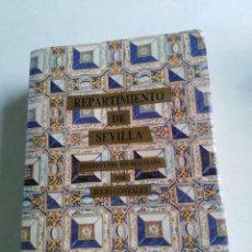 Libros de segunda mano: REPARTIMIENTO DE SEVILLA, ESTUDIO Y EDICIÓN REALIZADA POR JULIO GONZÁLEZ. Lote 218592135