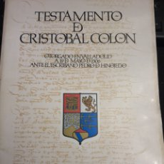 Libros de segunda mano: TESTAMENTO DE CRISTÓBAL COLON. AYUNTAMIENTO DE VALLADOLID 1980.. Lote 218762621