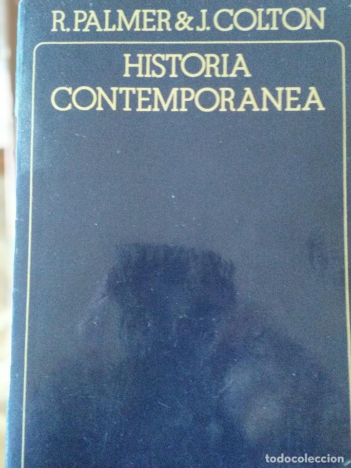 HISTORIA CONTEMPORANEA. R. PALMER Y J. COLTON (Libros de Segunda Mano - Historia Moderna)