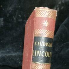 Libros de segunda mano: LINCOLN, EMIL LUDWIG EDICIÓN 1954. Lote 219103662