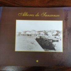 Libros de segunda mano: ALBORES DE SANXENXO. VICTORIANO ANDRÉS OTERO IGLESIAS. 2000. Lote 219509097