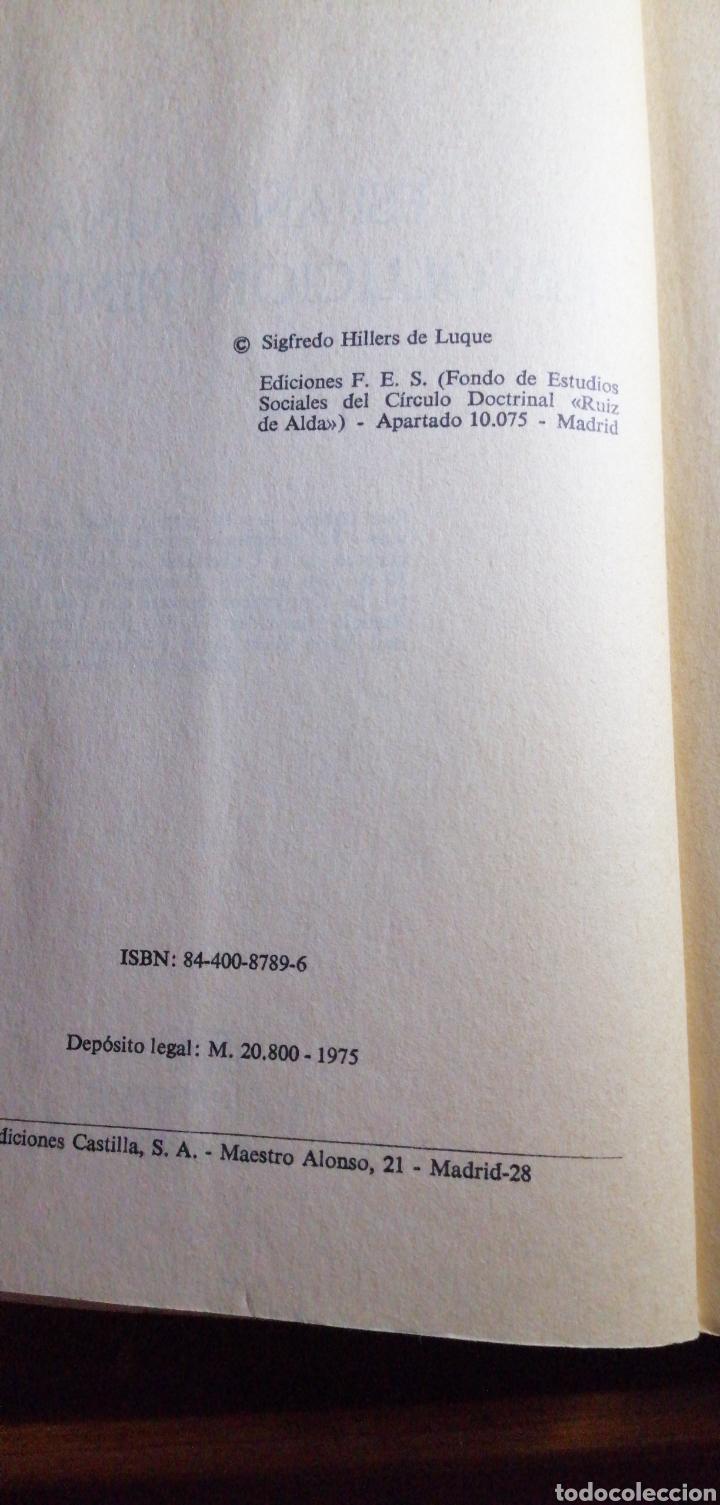 Libros de segunda mano: ESPAÑA UNA REVOLUCIÓN PENDIENTE DE SIGFREDO HILLERS DE LUQUE - Foto 3 - 219547326