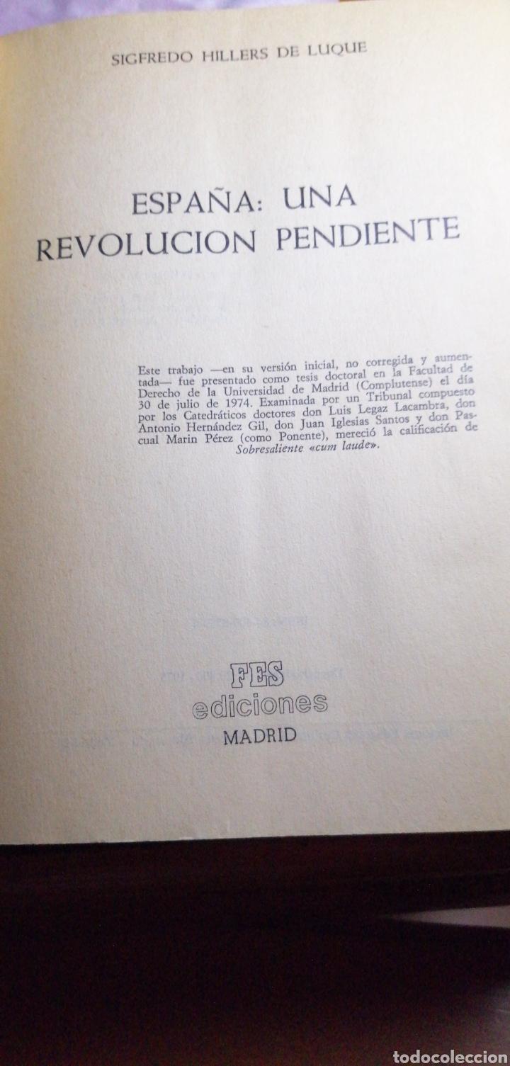 Libros de segunda mano: ESPAÑA UNA REVOLUCIÓN PENDIENTE DE SIGFREDO HILLERS DE LUQUE - Foto 4 - 219547326
