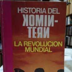 Libros de segunda mano: MARGARETE BUBER-NEUMAN. HISTORIA DEL KOMINTERN. LA REVOLUCIÓN MUNDIAL. TRAD. ROLANDO HANGLIN, 1975.. Lote 219921810