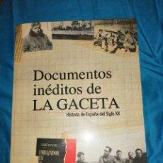 Libros de segunda mano: DOCUMENTOS INEDITOS DE LA GACETA. Lote 220535873