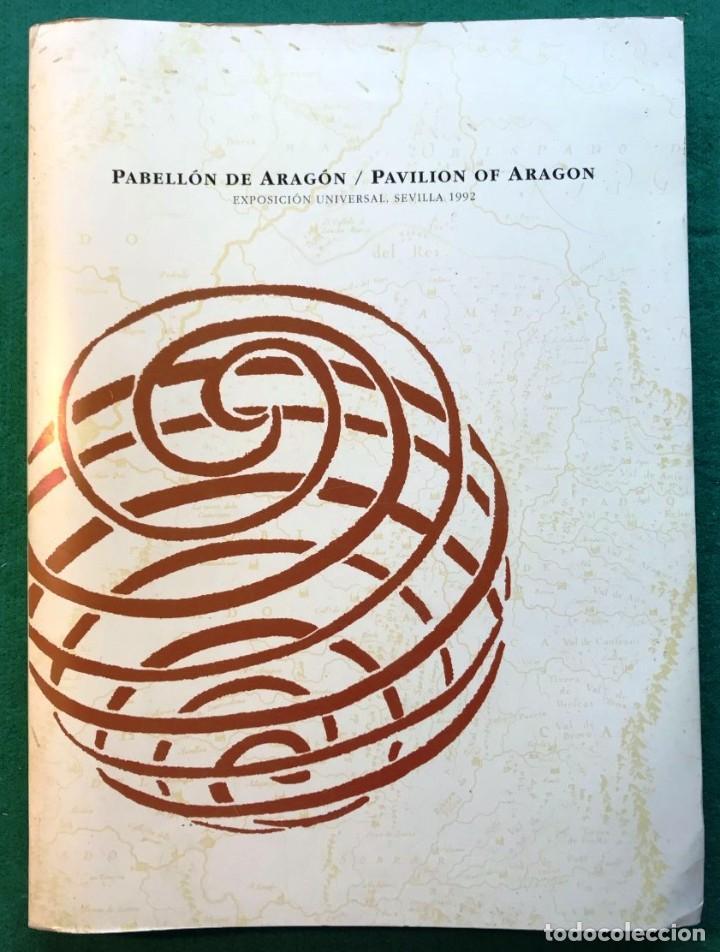 PABELLÓN DE ARAGÓN EN LA EXPO SEVILLA 1992. (Libros de Segunda Mano - Historia Moderna)