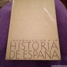 Libros de segunda mano: INTRODUCCIÓN A LA HISTORIA DE ESPAÑA. Lote 221008386