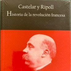 Libros de segunda mano: HISTORIA DE LA REVOLUCIÓN FRANCESA. EMILIO CASTELAR. Lote 221261937