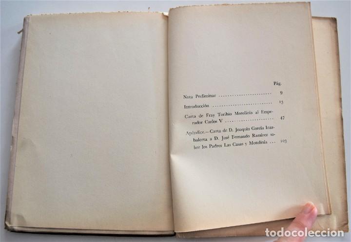 Libros de segunda mano: CARTA AL EMPERADOR, REFUTACIÓN A LAS CASAS SOBRE COLONIZACIÓN - MOTOLINIA - EDITORIAL JUS AÑO 1949 - Foto 5 - 221455048