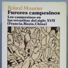 Libros de segunda mano: FURORES CAMPESINOS. LOS CAMPESINOS EN LAS REVUELTAS DEL SIGLO XVII. MOUSNIER. Lote 221495832