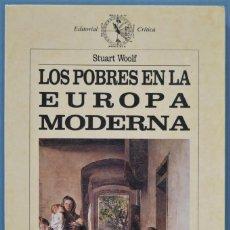 Libros de segunda mano: LOS POBRES EN LA EUROPA MODERNA. ESTUDIO DE LA POBREZA EN LA HISTORIA. WOOLF. Lote 221496430