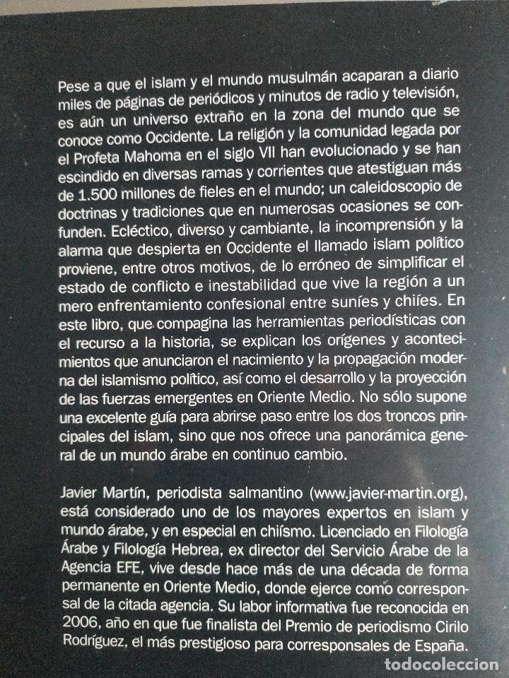Libros de segunda mano: Suníes y chiles. Los dos brazos de Alá. Javier Martín - Foto 2 - 221526156